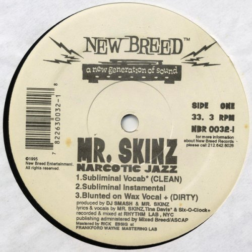 "Mr. Skinz - Narcotic Jazz, 12"""