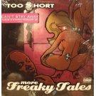 "Too $hort - More Freaky Tales, 12"""