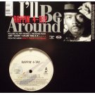 Rappin' 4-Tay - I'll Be Around, 12""