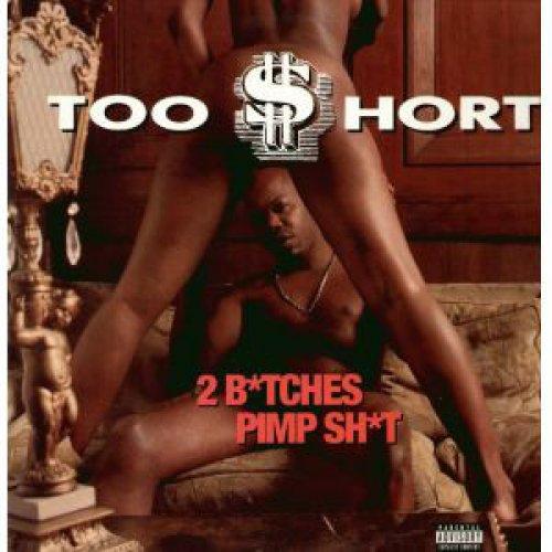 "Too Short - 2 B*tches / Pimp Sh*t, 12"""