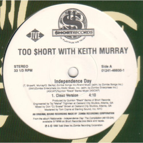 Too $hort With Keith Murray - Independence Day, 12""