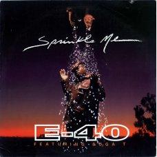 """E-40 - Sprinkle Me, 12"""""""