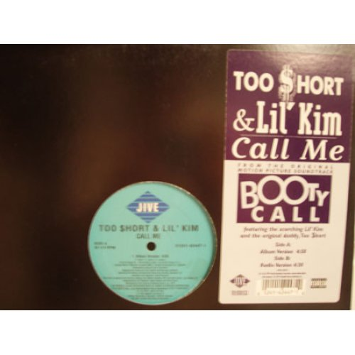 "Too Short & Lil' Kim - Call Me, 12"""