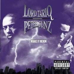 Lord Tariq & Peter Gunz - Make It Reign, 2xLP