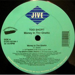 Too $hort - Money In The Ghetto, 12""