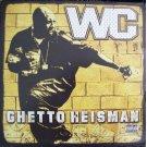 WC - Ghetto Heisman, 2xLP