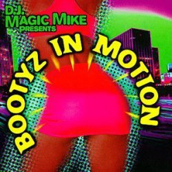 Various - DJ Magic Mike Presents Bootyz In Motion, 2xLP