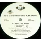 Too Short Featuring Puff Daddy - It's About That Money, 12""