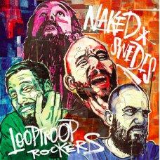 Looptroop Rockers - Naked Swedes, 2xLP