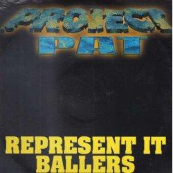 """Project Pat - Represent It, 12"""""""