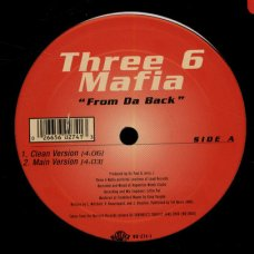 Three 6 Mafia / Trick Daddy - From Da Back / Walkin Like A, 12""