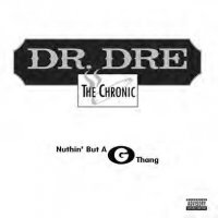 "Dr. Dre - Nuthin' But A G Thang, 12"", Reissue"
