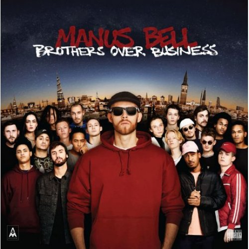 Manus Bell - Brothers Over Business, LP