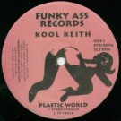 Kool Keith - Plastic World / Get Off My Elevator, 12""