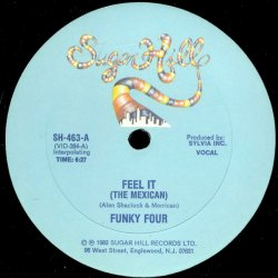 Funky Four - Feel It (The Mexican), 12""
