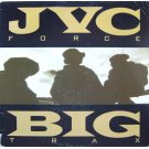 JVC Force - Big Trax / 6 Feet Back On The Map, 12""