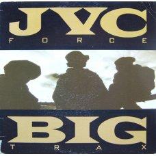 "JVC Force - Big Trax / 6 Feet Back On The Map, 12"""