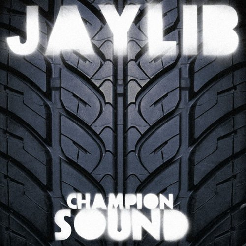Jaylib - Champion Sound, 2xLP