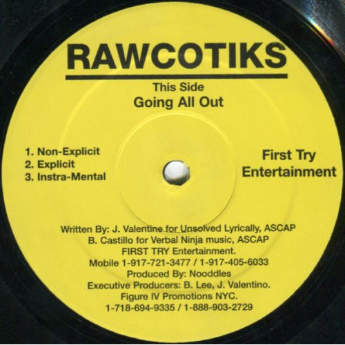 Rawcotiks - Going All Out, 12""
