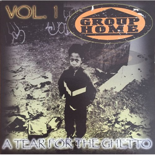 Group Home - A Tear For The Ghetto Vol.1, LP