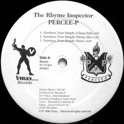 The Rhyme Inspector Percee-P - Nowhere Near Simple, 12""