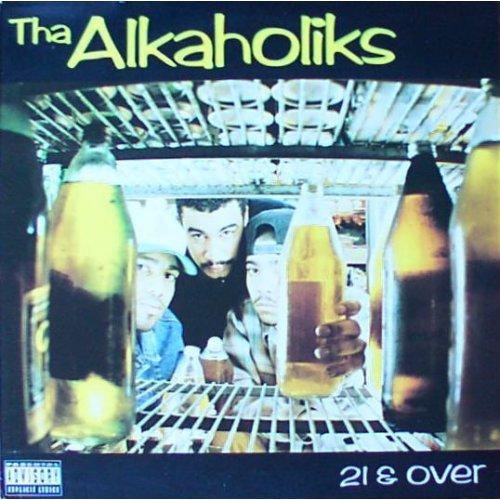 Tha Alkaholiks - 21 & Over, LP