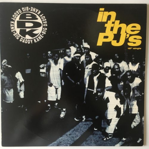 Big Daddy Kane - In The PJ's, 12""