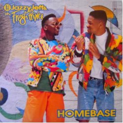 DJ Jazzy Jeff & The Fresh Prince - Homebase, LP