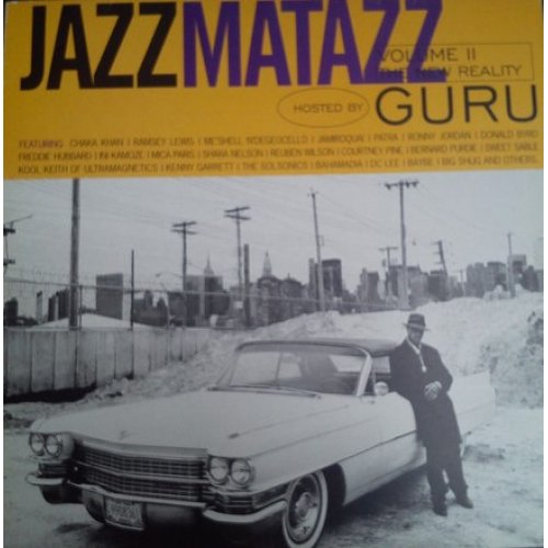 Guru - Jazzmatazz Volume II: The New Reality, 2xLP