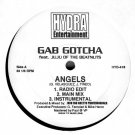 Gab Gotcha - Angels / On The Job, 12""