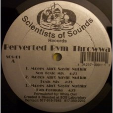 """Perverted Rym Throwwa - Mcees Ain't Sayin' Nothin' / Can We Get It On, 12"""""""