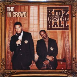 Kidz In The Hall - The In Crowd, 2xLP