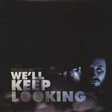 Pseudo Slang - We'll Keep Looking, LP