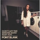 "Point Blank - Don't Let The Minute Hand Slap You, 12"", EP"