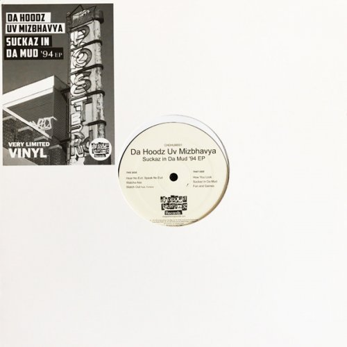 "Da Hoodz Uv Mizbhavya - Suckaz In Da Mud '94 EP, 12"", EP"