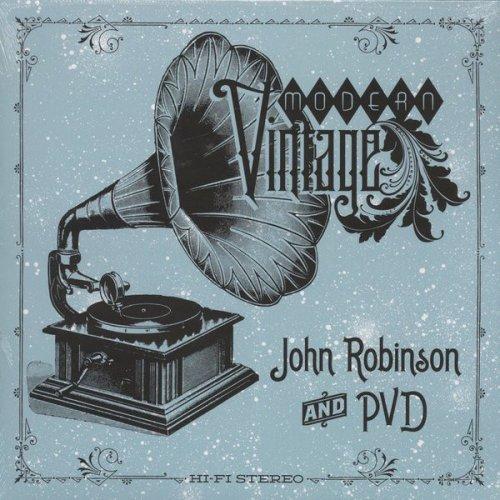 John Robinson And PVD - Modern Vintage, LP