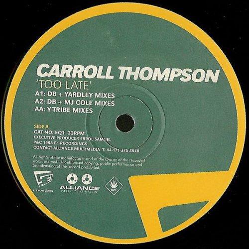 "Carroll Thompson - Too Late, 12"""