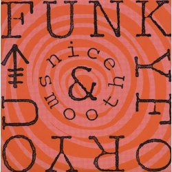 """Nice & Smooth - Funky For You, 12"""""""