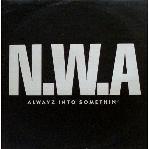 """N.W.A. - Alwayz Into Somethin', 12"""""""