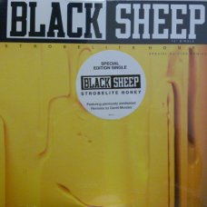 Black Sheep - Strobelite Honey (Special Edition Remixes), 12""
