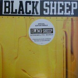 "Black Sheep - Strobelite Honey (Special Edition Remixes), 12"""