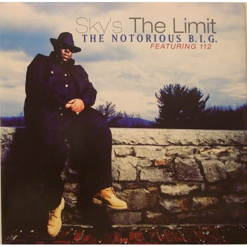 """Notorious B.I.G. - Sky's The Limit / Going Back To Cali / Kick In The Door, 12"""""""