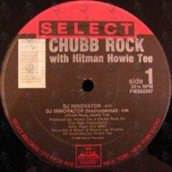 "Chubb Rock With Hitman Howie Tee - DJ Innovator, 12"""