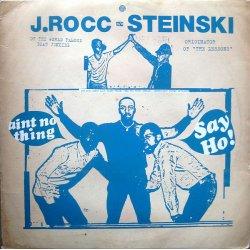 """J.Rocc / Steinski - Ain't No Thing / Say Ho!, 12"""""""