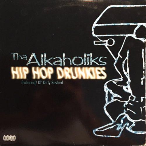 "Tha Alkaholiks Featuring/ Ol' Dirty Bastard - Hip Hop Drunkies, 12"""