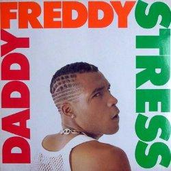 Daddy Freddy - Stress, LP