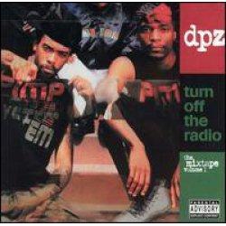 DPZ - Turn Off The Radio: The Mixtape Vol. 1, 2xLP