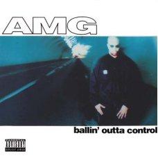 AMG - Ballin' Outta Control, LP