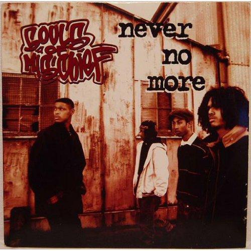 """Souls Of Mischief - Never No More, 12"""""""
