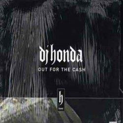 "DJ Honda - Out For The Cash, 12"""